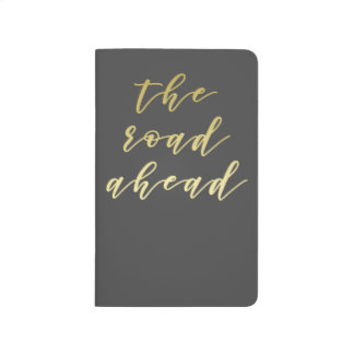 The road ahead - Gold Script Typography Journal