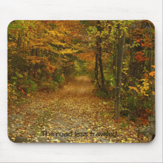 The Road Last Traveled Mousepad