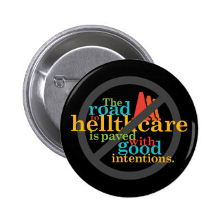 The Road to Hellthcare... 2 Inch Round Button