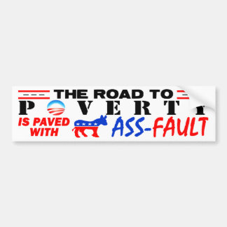 The Road To Poverty! Bumper Sticker