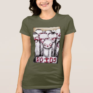 The ROIDS t-shirt for Ladies