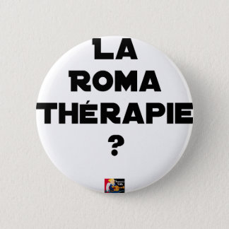 THE ROMA THERAPY? - Word games - François City 2 Inch Round Button
