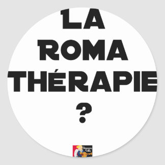 THE ROMA THERAPY? - Word games - François City Classic Round Sticker