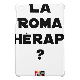 THE ROMA THERAPY? - Word games - François City iPad Mini Covers