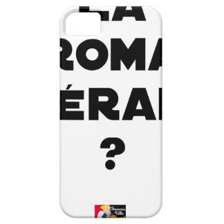 THE ROMA THERAPY? - Word games - François City iPhone 5 Case