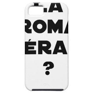 THE ROMA THERAPY? - Word games - François City iPhone 5 Cover