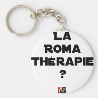 THE ROMA THERAPY? - Word games - François City Keychain