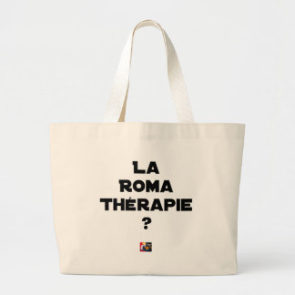 THE ROMA THERAPY? - Word games - François City Large Tote Bag