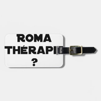 THE ROMA THERAPY? - Word games - François City Luggage Tag