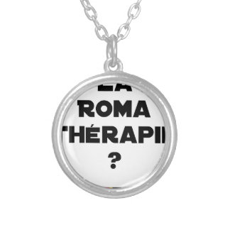 THE ROMA THERAPY? - Word games - François City Silver Plated Necklace