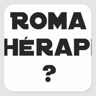 THE ROMA THERAPY? - Word games - François City Square Sticker