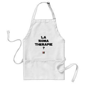 THE ROMA THERAPY? - Word games - François City Standard Apron