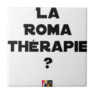 THE ROMA THERAPY? - Word games - François City Tile