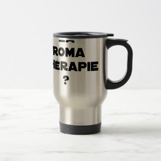 THE ROMA THERAPY? - Word games - François City Travel Mug