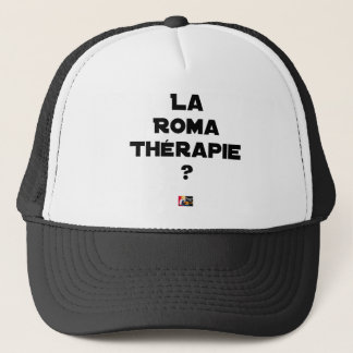 THE ROMA THERAPY? - Word games - François City Trucker Hat