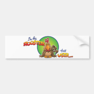The Rooster that Usta Bumper Sticker