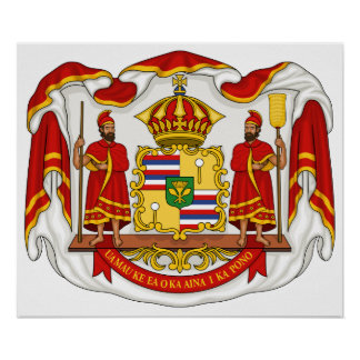 The Royal Coat of Arms of the Kingdom of Hawaii Poster