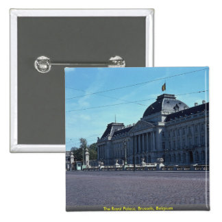 The Royal Palace, Brussels, Belgium Pinback Buttons