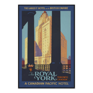 The Royal York Toronto Canada Poster