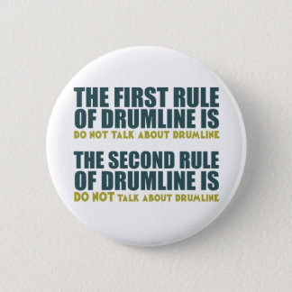 The Rules of Drumline 2 Inch Round Button