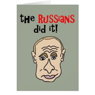The Russians did it Putin Cartoon Card