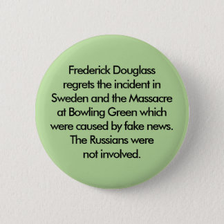 The Russians were not involved 2 Inch Round Button