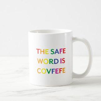 The Safe Word is Covfefe Rainbow Mug