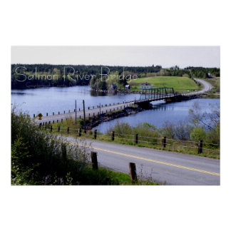 The Salmon River Bridge, Guysborough Co., N.S. Poster