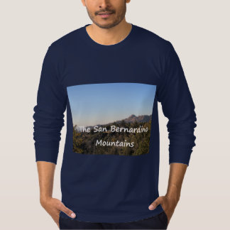 The San Bernardino Mountains Shirt