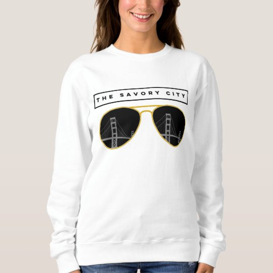 the Savory City - San Francisco sweatshirt