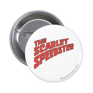 The Scarlet Speedster Logo Pinback Buttons