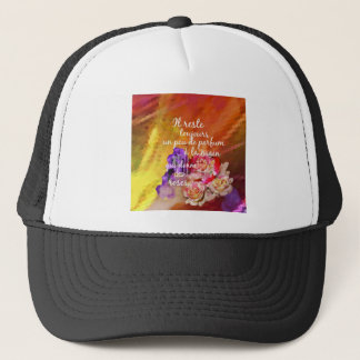 The scent of the roses still remains in the hand. trucker hat