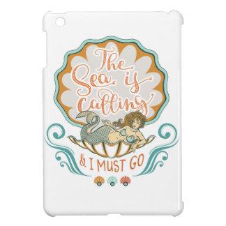 The sea is calling and I must go iPad Mini Cover