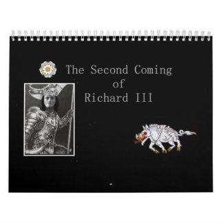 The Second Coming of Richard III Wall Calendar