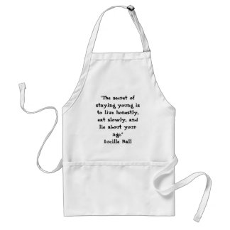 """""""The secret of staying young..."""" Standard Apron"""