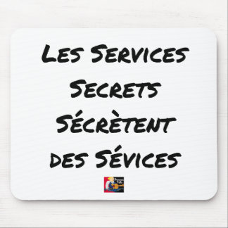 THE SECRET SERVICES SECRETE MALTREATMENT MOUSE PAD