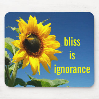 The secret to happiness is complete ignorance mouse pad