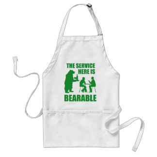 The Service Here Is Bearable Standard Apron