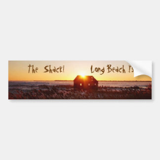 The Shack!  Bumper Sticker
