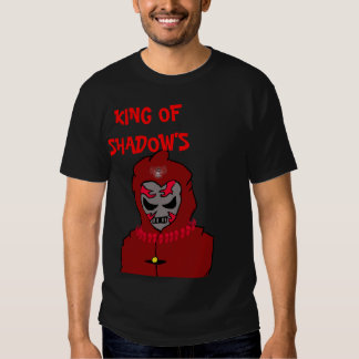 the shadows are wachting, KING OF SHADOW'S Tshirts