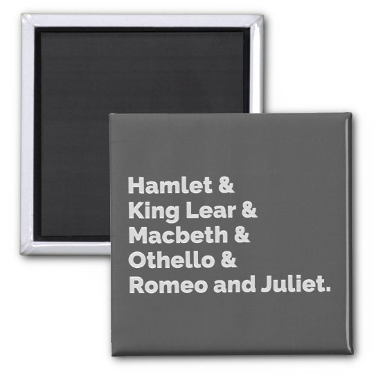 The Shakespeare Plays I Magnet