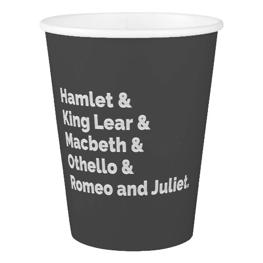 The Shakespeare Plays I Paper Cup