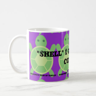 "The ""'Shell' I Get You Some Coffee?"" Coffee Mug"