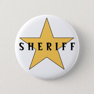 The Sheriff's Badge 2 Inch Round Button