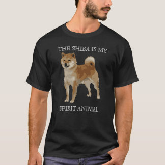 The Shiba Inu is my Spirit Animal T-Shirt
