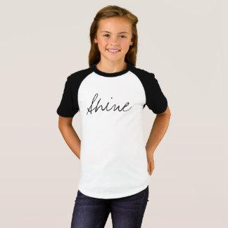 The Shine Inspirational Girls T-shirt
