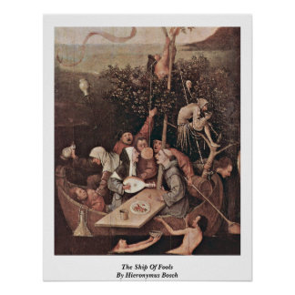 The Ship Of Fools . By Hieronymus Bosch Poster