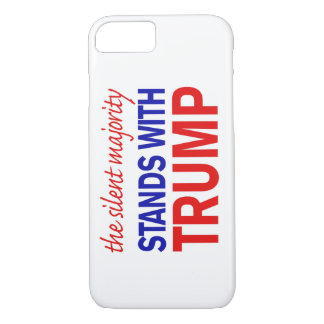 The silent majority stands with Trump iPhone 7 Case