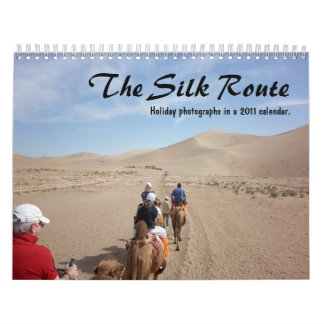 The Silk Route 2011 Calendar