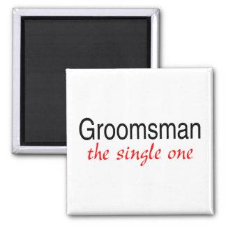 The Single Groomsman Square Magnet